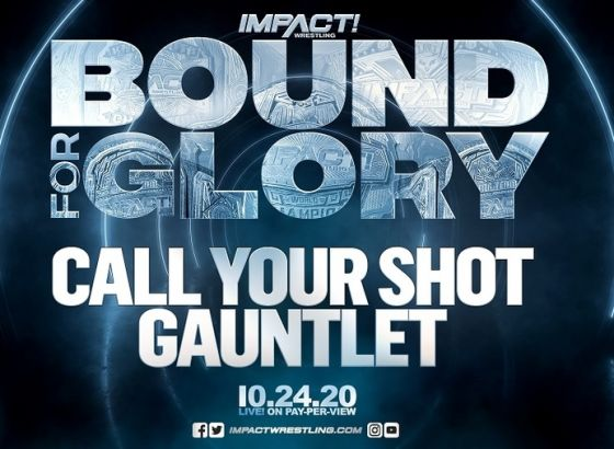 Call Your Shot Gauntlet Set For IMPACT Wrestling Bound For Glory 2020
