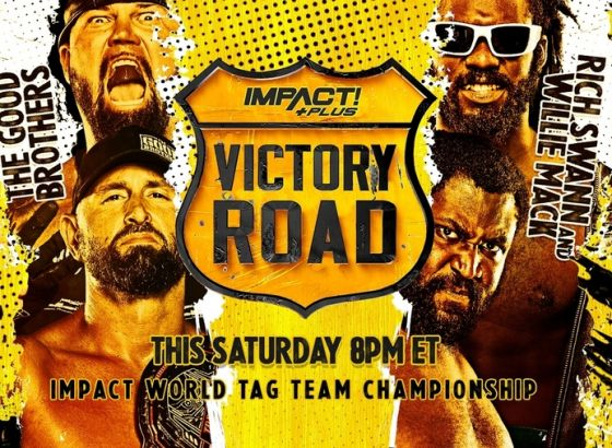World Tag Team Title Match & No DQ Bout Added To IMPACT Victory Road 2021