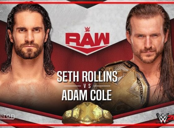 Seth Rollins And Adam Cole Reflect On 'Huge' WWE Raw Match In 2019