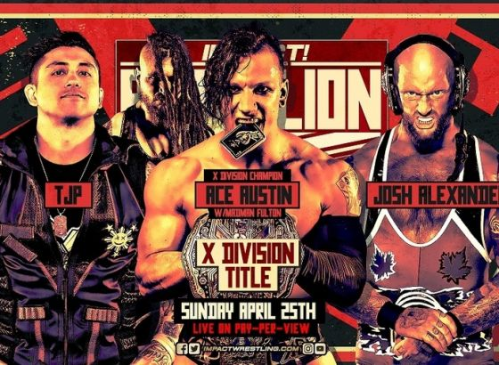 X-Division Title Triple Threat Match Added To IMPACT Rebellion